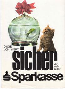 Dinge von Wert sicher verwahrt in der Sparkasse (Safe) (Plakat 86x63 cm von 1968).