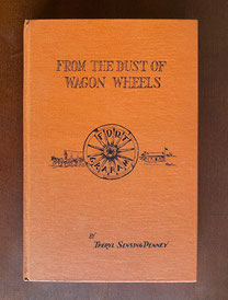 Dust of The Wagon Wheels by Theryl Sensing Penney Story of Fort Graham Texas $69.95