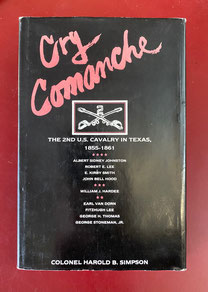 Cry Comanche by Colonel Harold B. Simpson $49.00