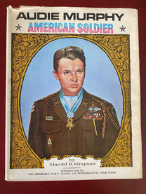 Audie Murphy by Colonel Harold B. Simpson First Edition Inscribed $95.00