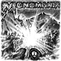 MONOMANIA - Dustination