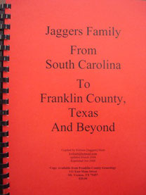 Cover of Jaggers Family from South Carolina to Franklin County, Texas, and Beyond