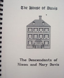 Cover of The House of Davis: The Descendants of Nixon and Mary Davis