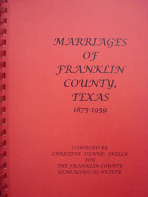 Cover of Marriages of Franklin County, Texas, 1875-1959 (Franklin County Marriages)