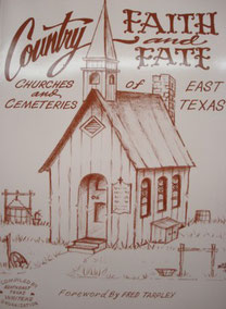 Cover of Country Faith and Fate, Churches and Cemeteries of East Texas