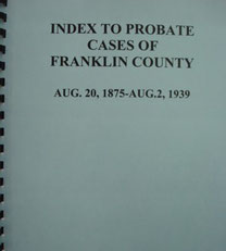 Cover of Index to Probate Cases of Franklin County, 1875-1939