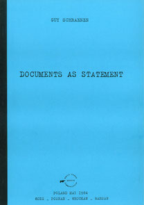 Documents as Statements, Guy Schraenen Archive for Small Press & Communication A.S.P.C.