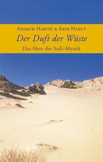 Der Duft der Wüste - Das Herz der Sufi-Mystiker