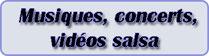 musiques,concerts,videos salsa