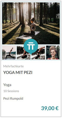 Yoga mit Pezi - Mit dieser Mehrfachkarte ist die Teilnahme an 5 Sessions je 60/75 Minuten oder bis zu 10 Sessions je 30 Minuten inkludiert.