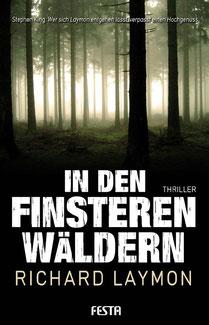 In den Finsteren Wäldern Richard Laymon Buchcover Horror Romane Bestseller