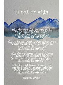 Gedicht Ik zal er zijn - Weduwe in Opleiding - Sascha Groen