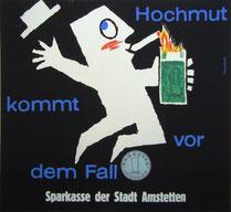 Hochmut kommt vor dem Fall. Plakat der Sparkasse. Humor in der Werbung um 1959.