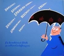 Schuldenregen. Plakat der Sparkasse um 1956. Werbung mit Humor von Heinz Traimer.
