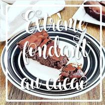 cuisinouverte.com,Extreme fondant au cacao,sans lactose,sans gluten,sans sucre ni matière grasse ajoutés.