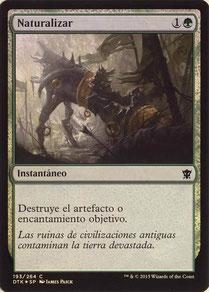 Naturalize Spanish Dragons of Tarkir foil.