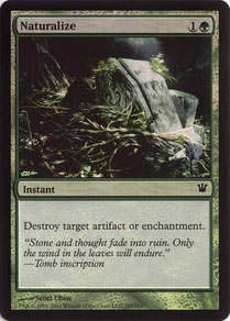 Naturalize English Innistrad foil. Made in Belgium.