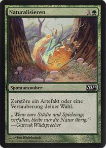 Naturalize German Magic 2012 foil