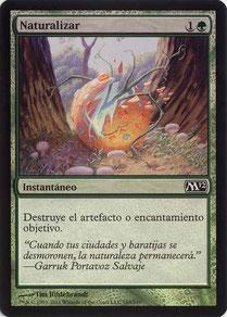 Naturalize Spanish Magic 2012 foil