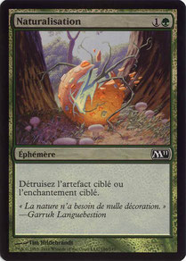 Naturalize French Magic 2011 foil
