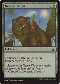 Naturalize French Rivals of Ixalan foil.