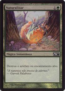 Naturalize Portuguese Magic 2011 foil