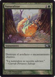 Naturalize Spanish Magic 2011 foil