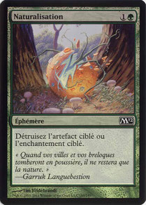 Naturalize French Magic 2012 foil