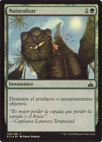 Naturalize Spanish Rivals of Ixalan foil.