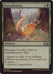 Naturalize French Magic 2015 foil