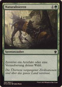 Naturalize German Dragons of Tarkir foil.