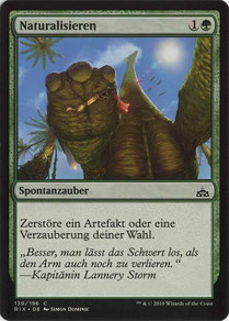Naturalize German Rivals of Ixalan.