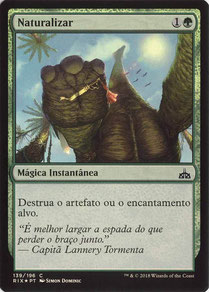 Naturalize Portuguese Rivals of Ixalan foil.