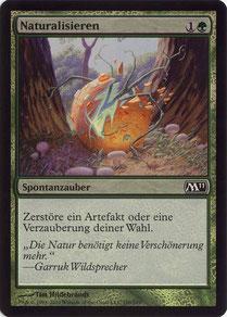 Naturalize German Magic 2011 foil
