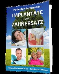 Kostenloser Implantat-Ratgeber für Patienten von Zahnärztin Mirjana Eberl in Eichenau