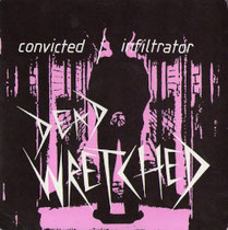 DEAD WRETCHED - Convicted