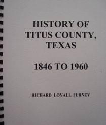 Cover of History of Titus County, Texas, 1846 to 1960 (Jurney)