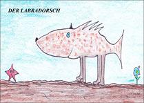 Der Labradorsch