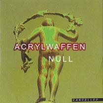 Acrylwaffen - Null (ANALOGmusiq)