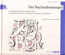 Der Buchstabentempel Peter Daniel  (In Schulbuchliste aufgenommen)