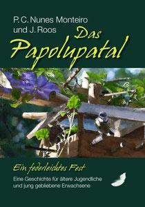 Unbeschwertheit gesucht? Im Papolupatal reichlich vorhanden: Bücher ausleihen oder kaufen, lesen, Gefühl mitnehmen!