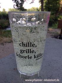 chille grille Schorle kille, Dubbeglas, Dubbebecher, Pfälzer Rieslingschorle