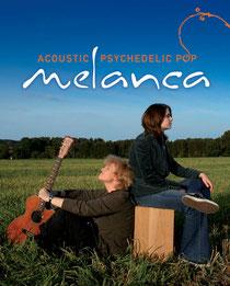 2008/09: Melanca als Duo