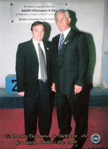 Ricardo Ilvento 6º Dan y el Gran Master Adolfo J. Villanueva 9º Dan. Foto año 2009