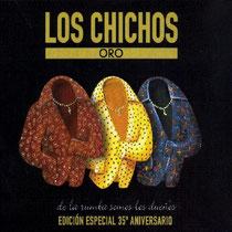 Los Chichos ORO  Edicion 35º Aniversario