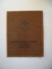 """Ausgegeben von der Actien-Gesellschaft """"Weser"""",  1913"""