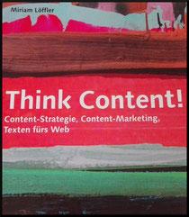 Buchcover Think Content! von Miriam Löffler
