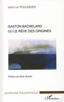 Couverture du livre Gaston Bachelard ou le rêves des origines