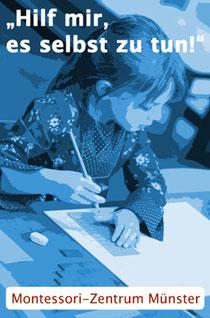 """Montessori-Zentrum Münster - """"Hilf mir, es selbst zu tun!"""""""