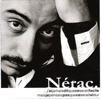 """Nérac 2003 """"j'ai jamais dit..."""""""